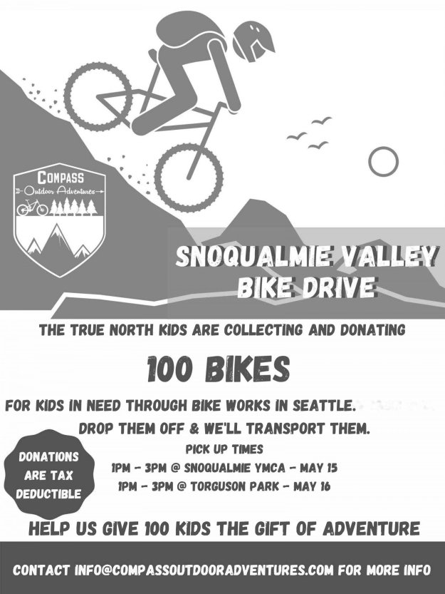 A poster promoting a bike drive in the Snoqualmie Valley hosted by Compass Outdoor Adventures on May 15-16 to support Bike Works.