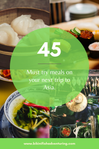 45 Must try meals on your next trip to Asia.