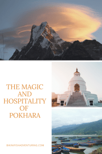 The magic and hospitality of Pokhara
