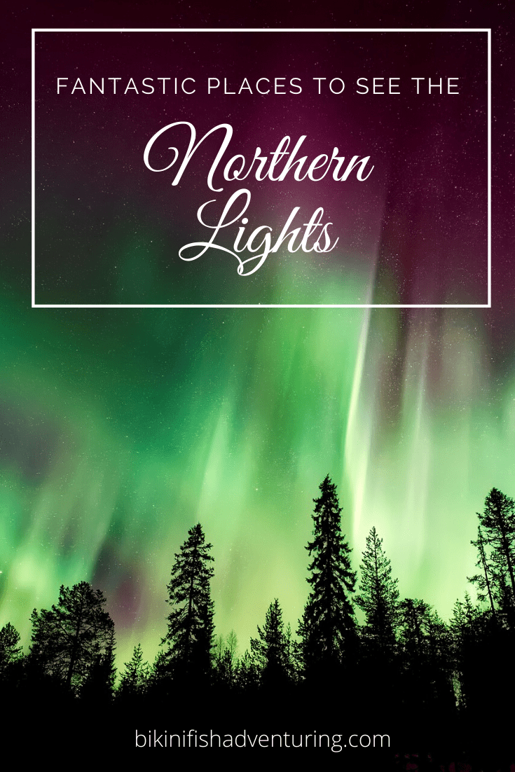 5 Fantastic places to see the Northern lights