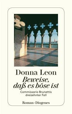 Beweise, daß es böse ist / Commissario Brunetti Bd.13 - Leon, Donna