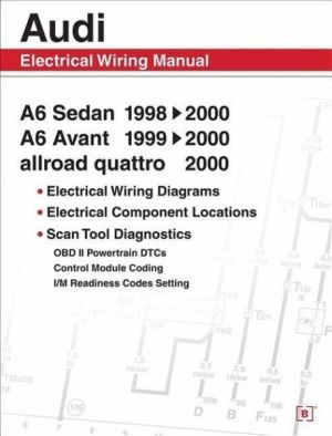 Audi A6 Electrical Wiring Manual: A6 Sedan 19982000 A6