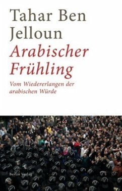 Arabischer Frühling - Ben Jelloun, Tahar