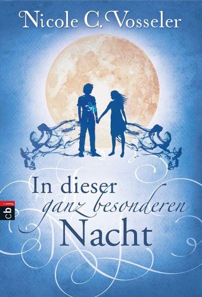 In dieser ganz besonderen Nacht (eBook, ePUB) - Vosseler, Nicole C.