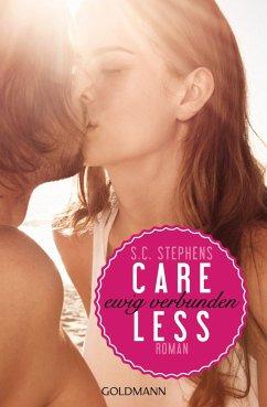 Careless - Ewig verbunden / Thoughtless Bd.3 - Stephens, S. C.