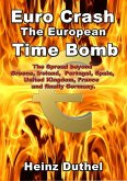 Euro Crash. The European Time Bomb. (eBook, ePUB)