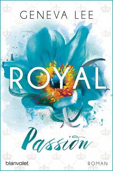 Royal Passion / Royals Saga Bd.1 von Geneva Lee - Taschenbuch ...