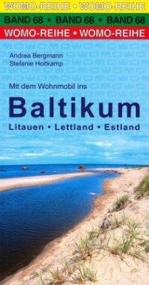 Mit Dem Wohnmobil Ins Baltikum Litauen Lettland Estland Die Anleitung Für Einen Erlebnisurlaub