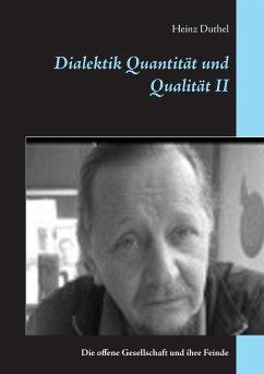 Dialektik Quantität und Qualität II - Duthel, Heinz