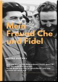 MEIN FREUND FIDEL CASTRO MEIN FREUND CHE GUEVARA (eBook, ePUB)