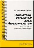 Mein Freund die Volkswirtschaftslehre: Inflation, Deflation oder Hyperinflation (eBook, ePUB)