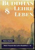 MEIN FREUND DIE LEHRE UND LEBEN DES BUDDHA IV (eBook, ePUB)
