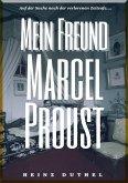 HEINZ DUTHEL : MEIN FREUND MARCEL PROUST (eBook, ePUB)