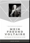 MEIN FREUND VOLTAIRE - (eBook, ePUB)
