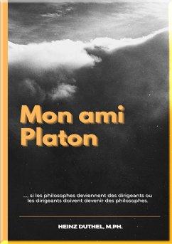 Mon ami Platon (eBook, ePUB)