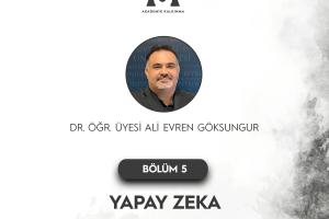Yapay Zeka - Ali Evren Göksungur