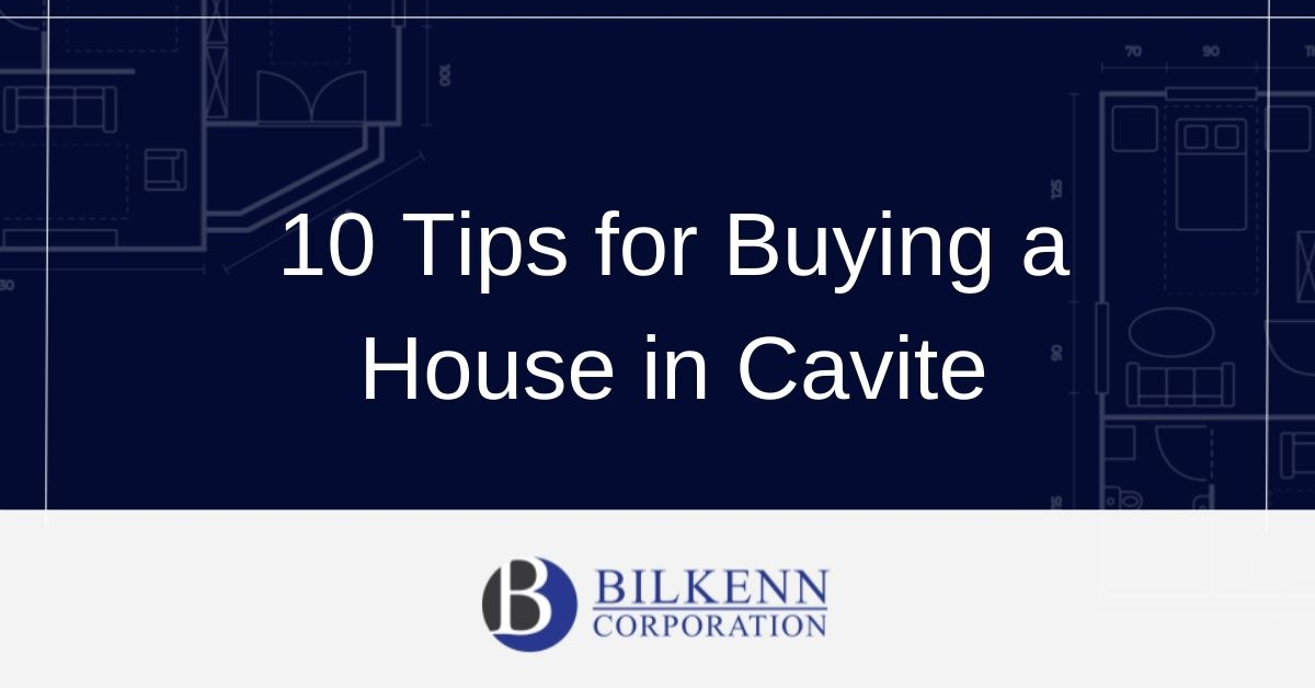 10 Tips for Buying a House in Cavite