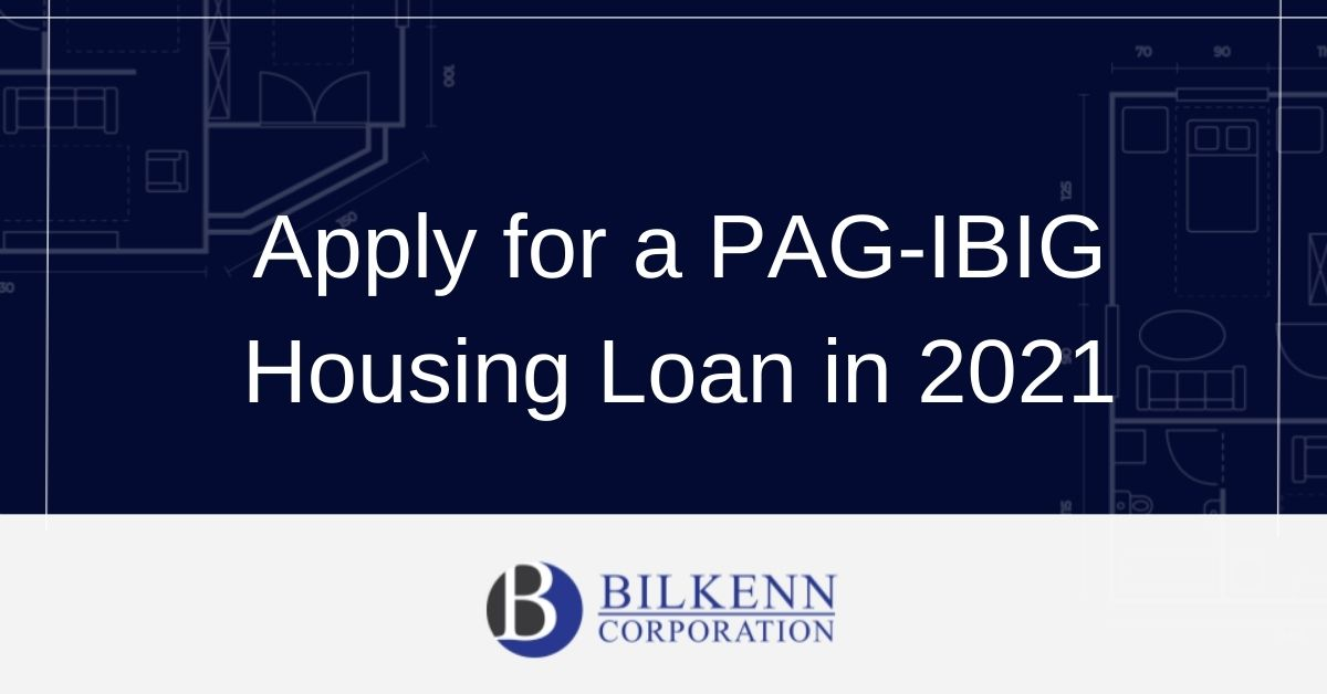 Apply for a PAG-IBIG Housing Loan in 2021