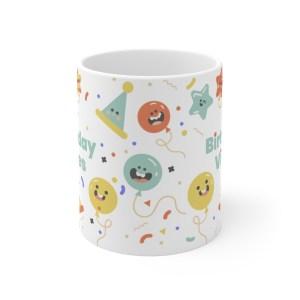 Birthday Vibes Coffee White Mug