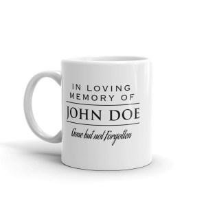 White In Loving Memory Coffee Mug