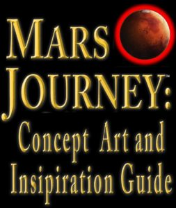 Mars Journey Concept Art and Inspiration Guide