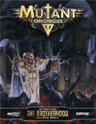 Brotherhood Sourcebook (Mutant Chronicles 3e)