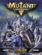 Dark Eden Campaign (Mutant Chronicles 3e)