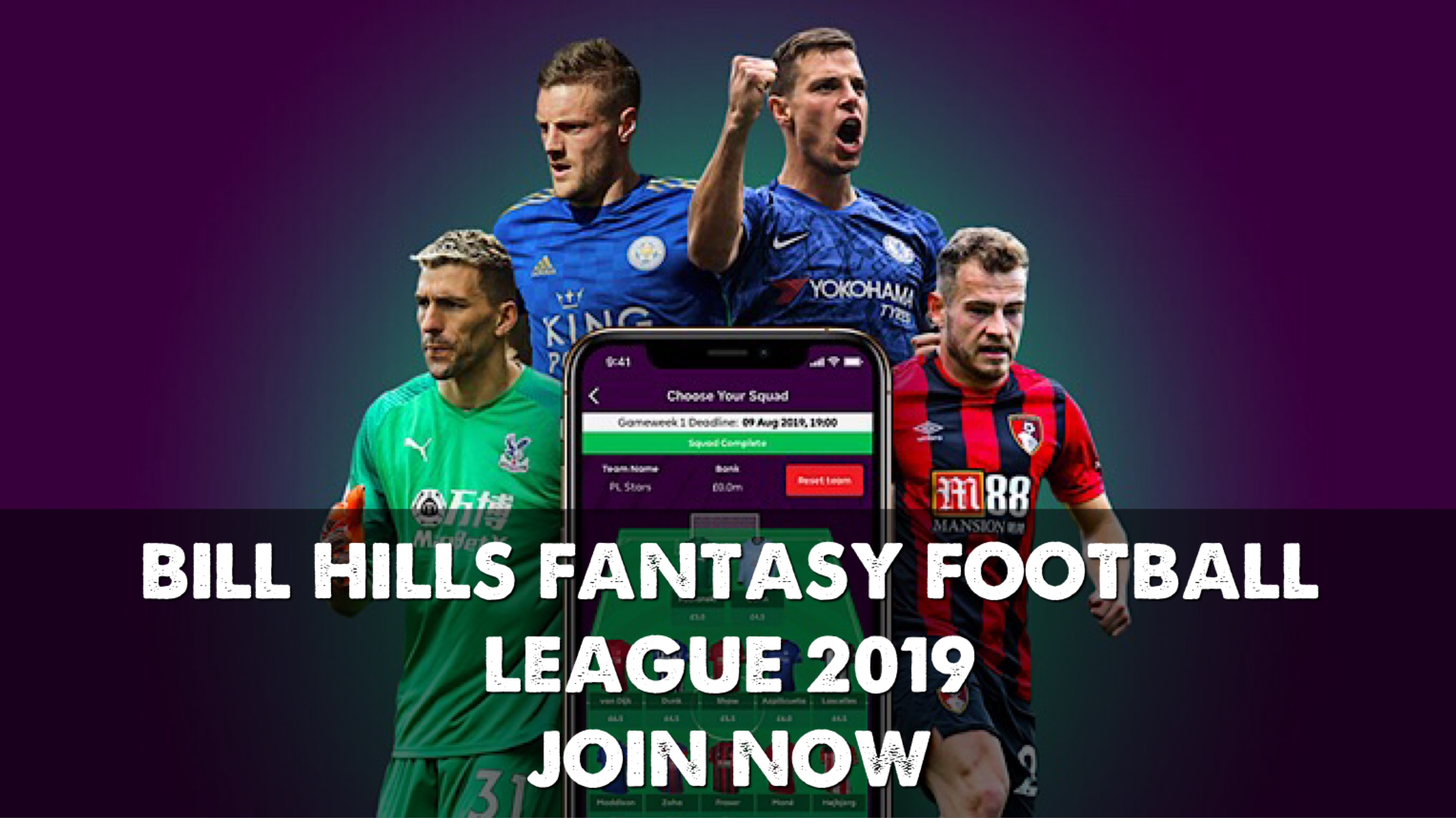 The Bill Hill Fantasy Football League 2019 – Join Now – Bill