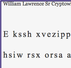 Answer to yesterday's William Lawrence Sr Cryptowit Quote Puzzle: Love is all, it gives all, and it takes all. Soren Kierkegaard