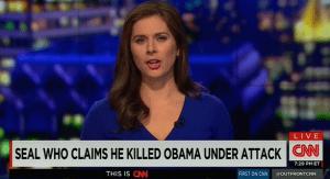 CNN Says SEAL Killed Obama