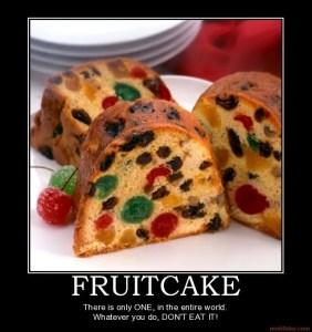Fruitcake one