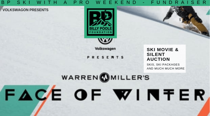 BP Ski with a Pro Weekend – Ski Movie and Fundraiser: Volkswagen Presents – Face of Winter