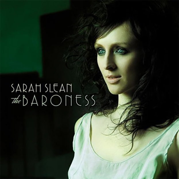 Sarah Slean - The Baroness