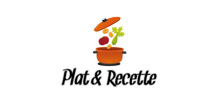 Plat et Recette