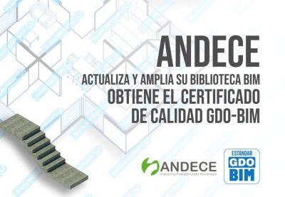 fOTO PORTADA - ANDECE actualiza y amplía su biblioteca BIM y Obtiene el Certificado de Calidad GDO-BIM