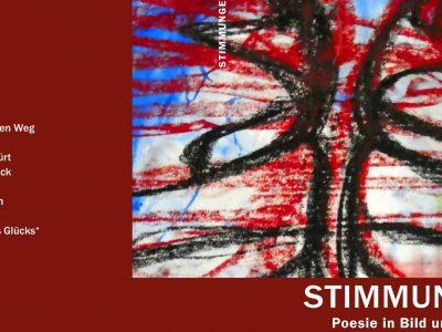 STIMMUNGEN – Poesie in Wort und Bild