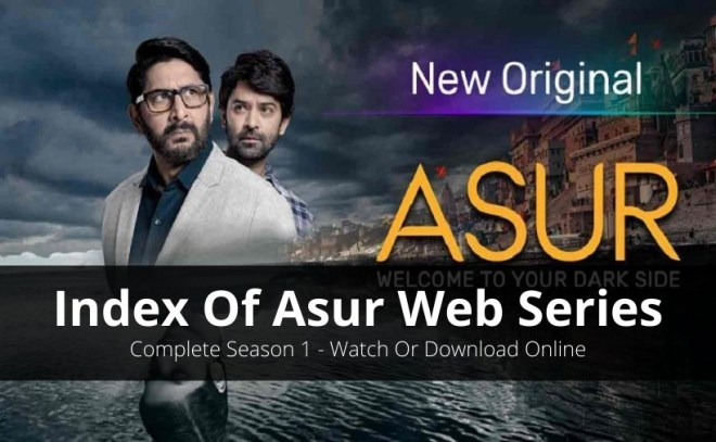 Index Of Asur Web Series Complete Season 1 [Online Availability & More]