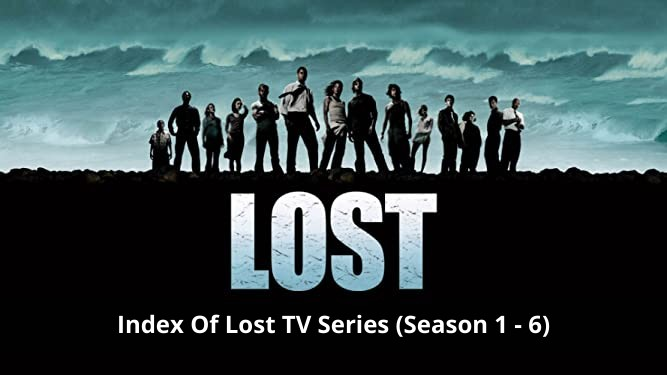 Index Of Lost Series Season 1 To Season 6 (Download Availability & More)