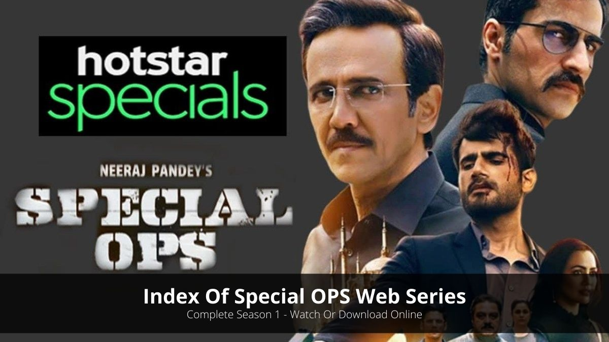 Index Of Special OPS Complete Season 1 (Download Availability & More)