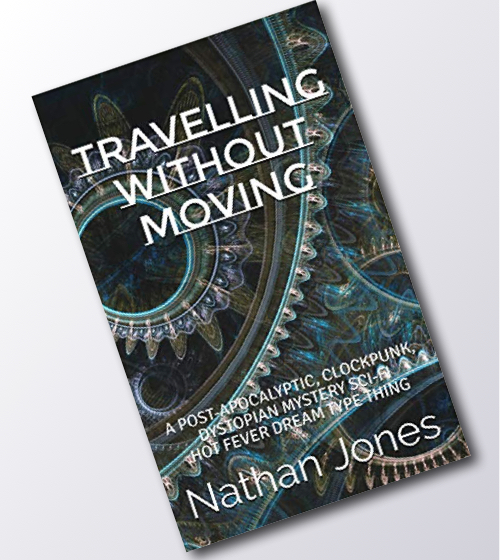 TRAVELLING WITHOUT MOVING-
