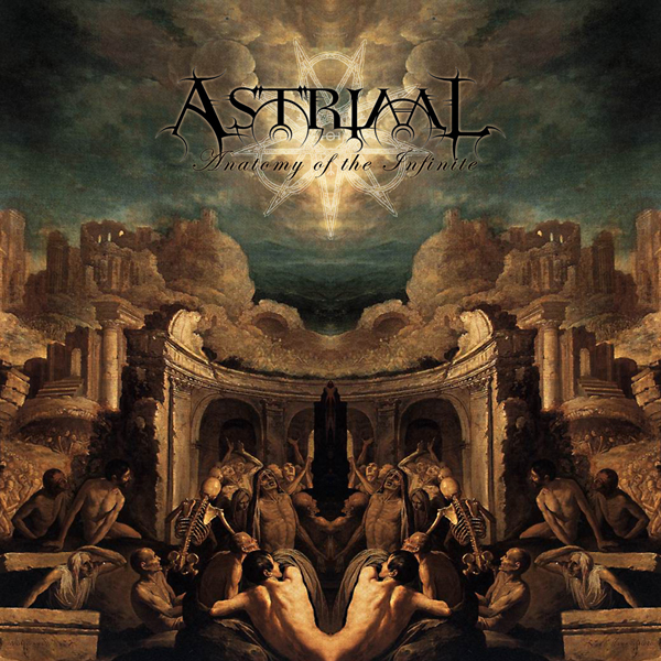 Cover of ASTRIAAL's Anatomy of the Infinite
