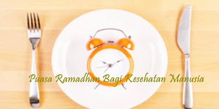 puasa ramadhan bagi kesehatan manusia
