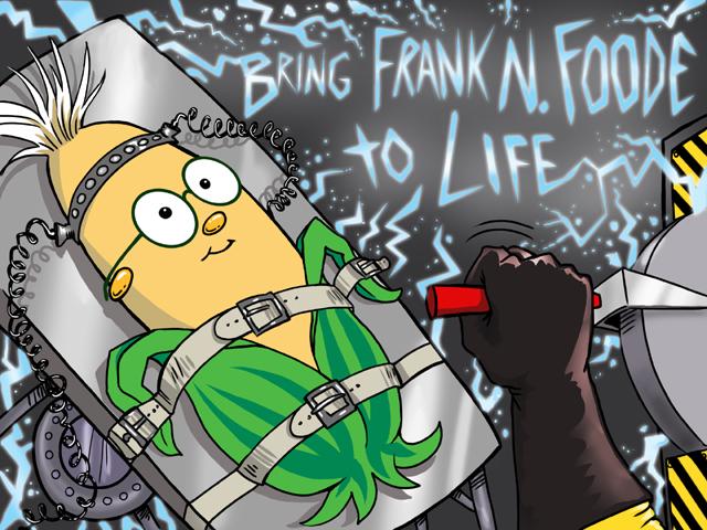 Bring Frank N. Foode™ to Life