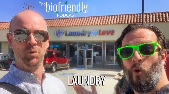 The Biofriendly Podcast - Episode 25 - Laundry