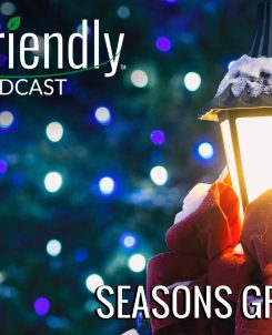 The Biofriendly Podcast - Episode 42 - Seasons Greetings