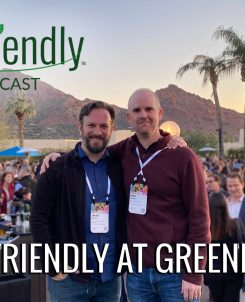 The Biofriendly Podcast - Episode 50 - Biofriendly At GreenBiz 20