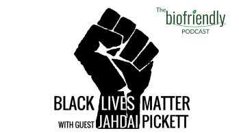 Black Lives Matter with guest Jahdai Pickett