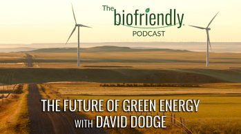 The Future of Green Energy with David Dodge