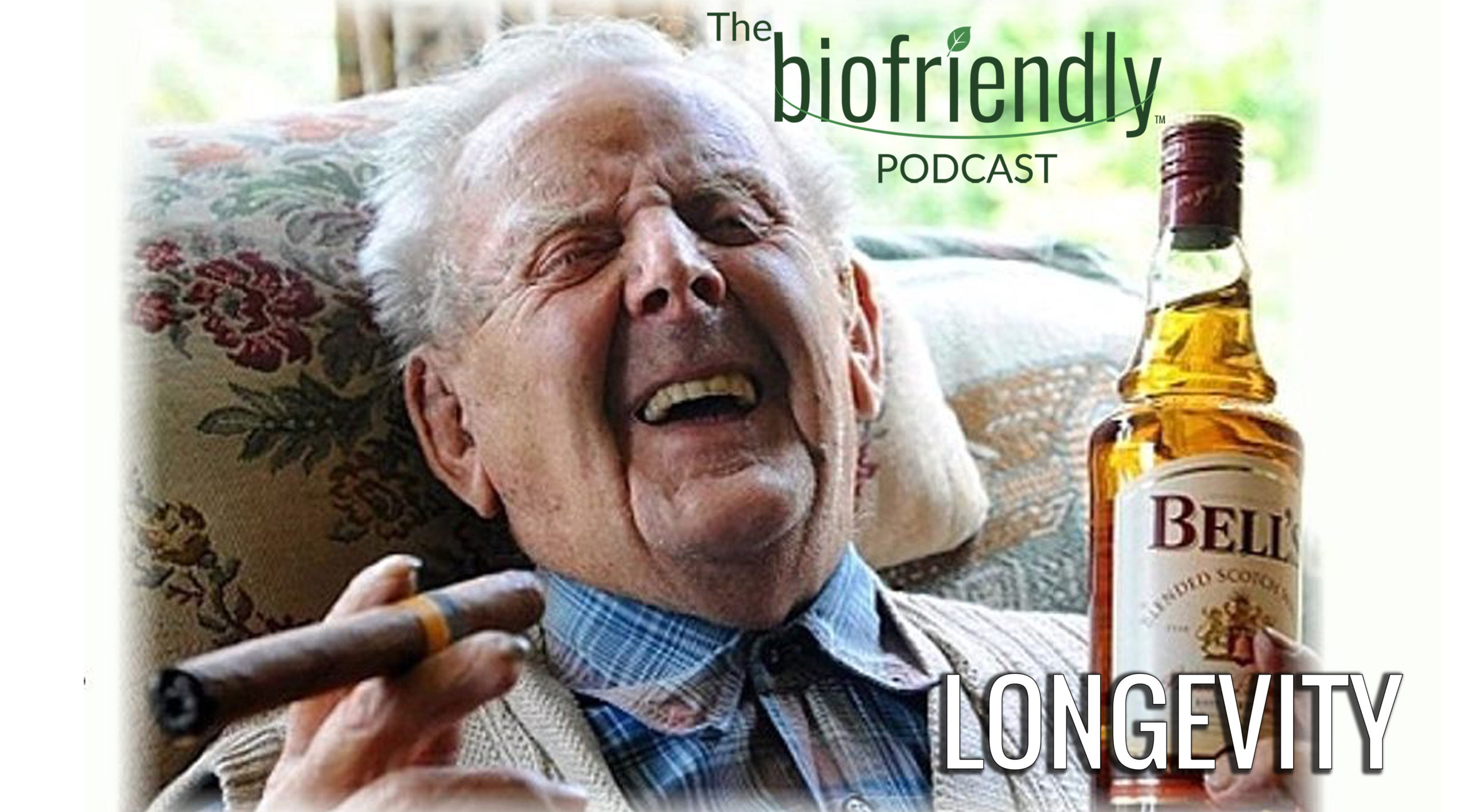 The Biofriendly Podcast - Episode 78 - Longevity