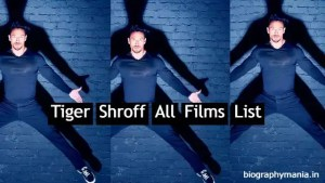 Read more about the article Tiger Shroff All Hit And Flop Films List In Hindi | Upcoming Films, First Film, Hit Films, Flop Films